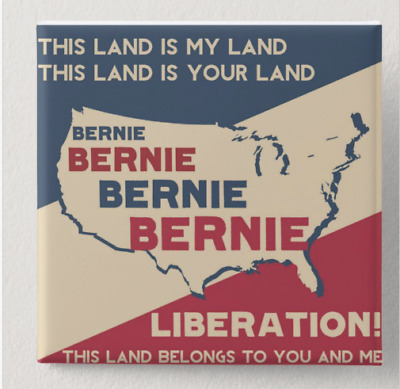 Button Pin Bernie This Is Our Land 2020 Political Campaign  2 Inch Sq Sanders
