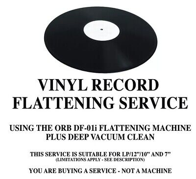 VINYL RECORD FLATTENING SERVICE USING ORB DF-01iA - YOU ARE NOT BUYING MACHINE