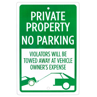 """Private Property, No Parking Sign 