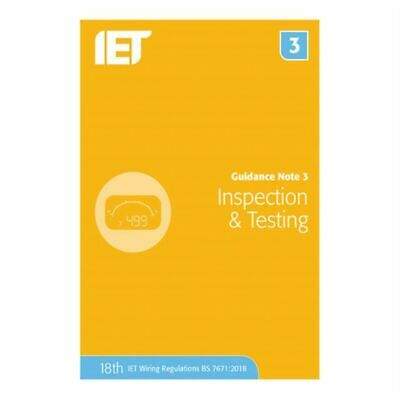IET Guidance Note 3: Inspection & Testing Electrical Regulations 18th Edition