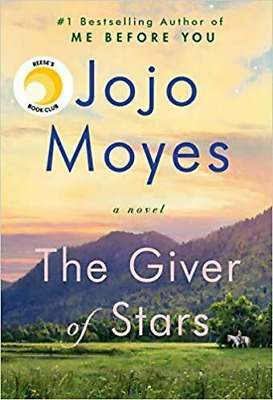 The Giver of Stars: A novel by Jojo Moyes 2019 ⚡Fast Delivery⚡ 📩 [P.D.F] NEW ✅