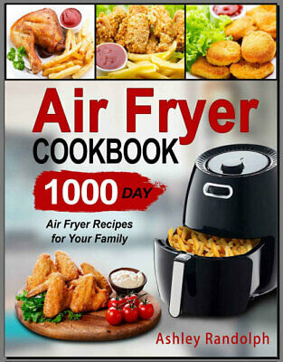 Air Fryer Cookbook – 1000 Day Air Fryer Recipes for Your Family PDF