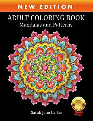 Adult Coloring Book Mandalas And Patterns Sarah Jane Carter Coloring Books