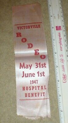 VINTAGE 1947 VICTORVILLE RODEO / MAY 31st JUNE 1st / HOSPITAL BENEFIT / CALIF