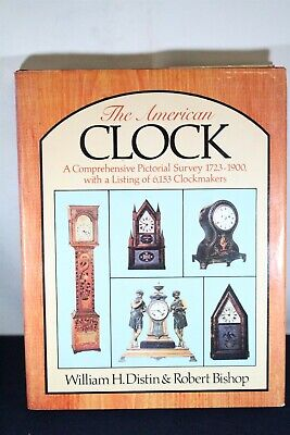 Watch Book #455 Distin & Bishop The American Clock A Pictorial Survey