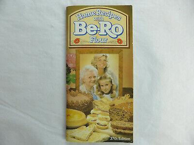 Home Recipes with Be-Ro Flour / 37th Edition / Baking Cooking Bake off