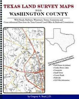 Texas Land Survey Maps for Washington County : With Roads, Railways,...