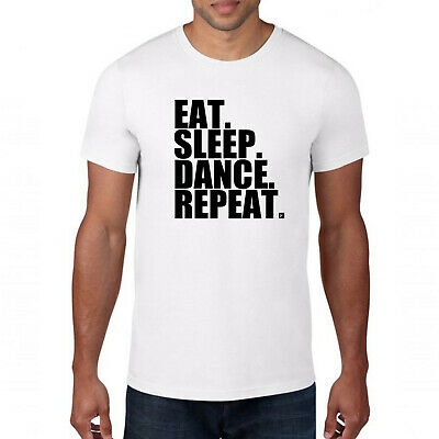 Eat Sleep Dance Repeat T-Shirt,Dancer Lover Music Disco Rave Party Stag Party