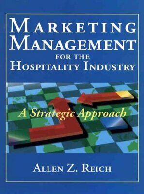 Marketing Management for the Hospitality Industry : A Strategic Approach, Har...
