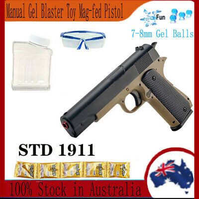 Mag-fed Pistol Manual STD M1911 Gel Ball Blaster Toy Gun 7-8mm Water Bombs Game
