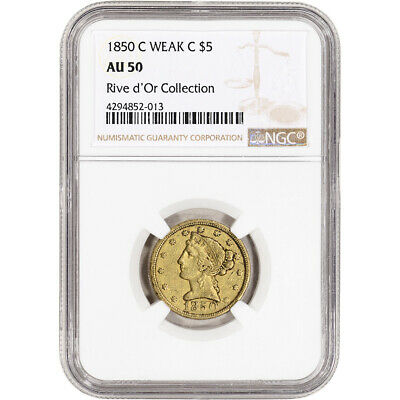 1850-C US Gold $5 Liberty Head Eagle - Weak C, Rive d'Or - NGC AU50