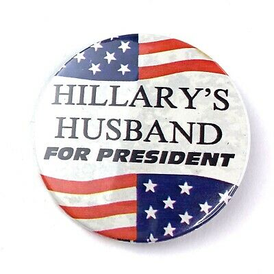 "Hillary's Husband For President Pinback Button 2.25"" Political Campaign"