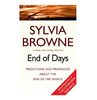 End Of Days Predictions And Prophecies End Of World Sylvia Browne |P.D.F|