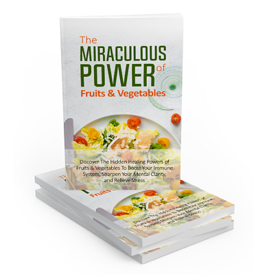 The Miraculous Power Of Fruit and Vegetables (ebook-pdf plr file) Can be sold