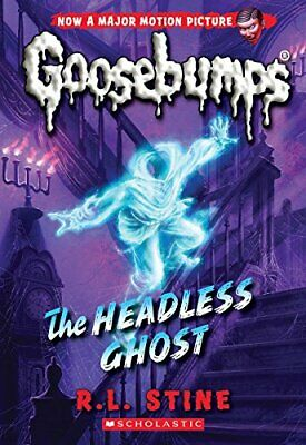 NEW - The Headless Ghost (Classic Goosebumps #33) by Stine, R. L.