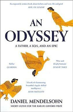 Odyssey: a Father, a Son and an Epic : Shortlisted for the Baillie Gifford Pr...