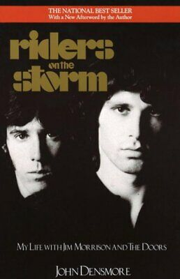 Riders on the Storm : My Life With Jim Morrison and the Doors, Paperback by D...