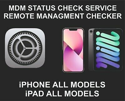 MDM Status Check Service, Fits iPhone, iPad, All Models, Will show On or Off Sta