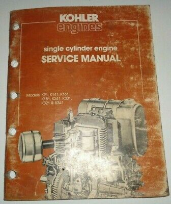 Kohler K91 K141 K161 K181 K241 K301 K321 K341 Engine Service Repair Shop Manual