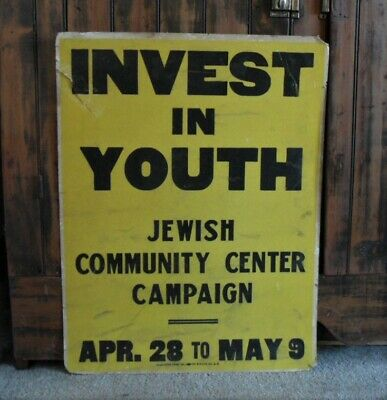 >orig. 1950's-60's VINTAGE SIGN: Jewish Community Center **INVEST IN YOUTH**