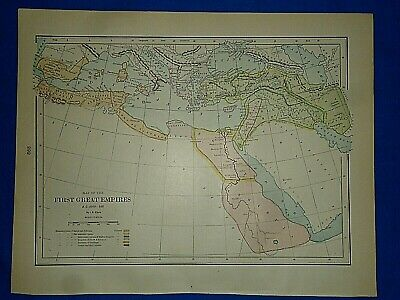 Vintage Historical Map ~ THE FIRST GREAT EMPIRES BC 3000-500 ~ Printed 1892