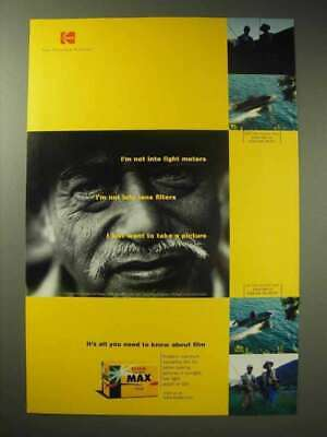 1998 Kodak Gold Max Film Ad - Not Into Light Meters