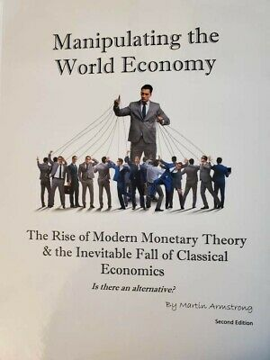 Manipulating the World Economy - Martin Armstrong