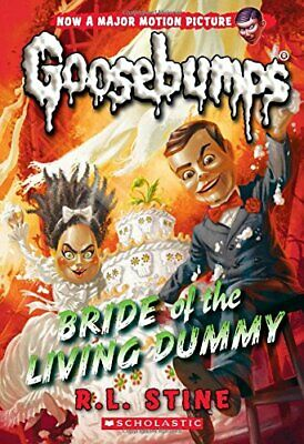 NEW - Bride of the Living Dummy (Classic Goosebumps #35) by Stine, R. L.