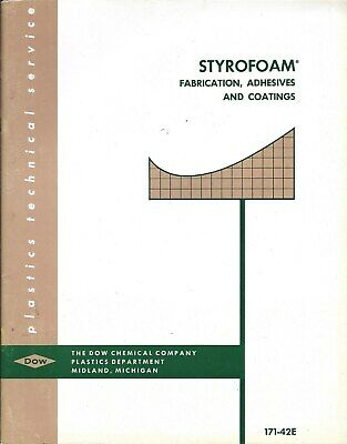 Technical Report - Dow Chemical Styrofoam Fabrication Adhesive Coat 1956 (ST22)