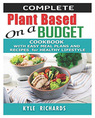 Richards Kyle-Comp Plant-Based On A Budget C BOOK NEW