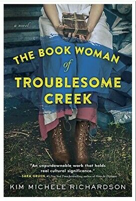 The Book Woman of Troublesome Creek by🔥 Kim Michele Richardson 🔥P-D-F📥 🔥