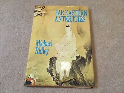 Far Eastern Antiques Michael Ridley 1972