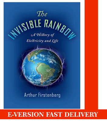 The Invisible Rainbow: A History.. by Arthur Firstenberg📕P.D.F✅Instant Delivery