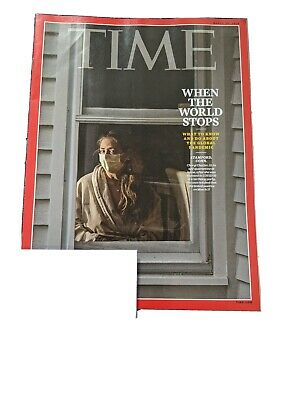Time Magazine March 30, 2020 When The World Stops