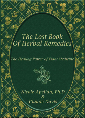 The Lost Book of Herbal Remedies (instant Download)