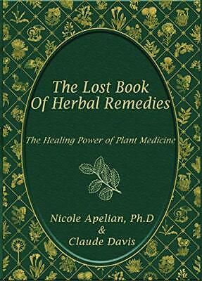 The Lost Book of Remedies ✅ P D F✅  by Claude Davis