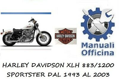 Manuale Officina Riparazione Harley Davidson Xlh Sportster 883-1200.1993/03