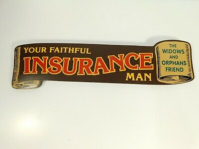 VINTAGE YOUR FAITHFUL INSURANCE MAN SALESMAN WOOD SIGN 20 x 5.5