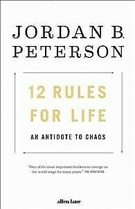 12 Rules for Life : An Antidote to Chaos, Paperback by Peterson, Jordan B., L...