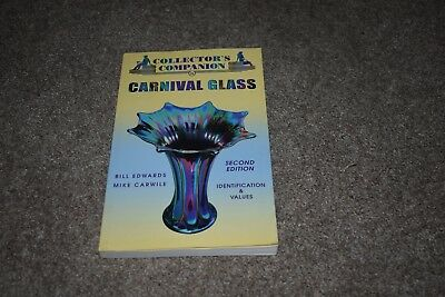 Collector's Companion to Carnival Glass by Edwards & Carwile 2005 2nd edition
