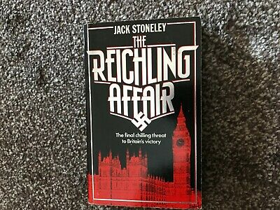The Reichling Affair - Final Chilling Threat to Britain's Victory PB J Stoneley