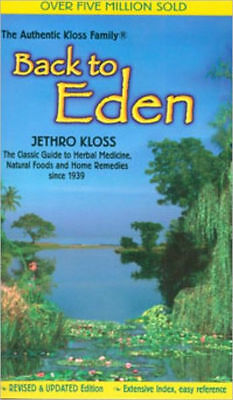 Back To Eden by Jethro Kloss Brand New Paperback Herbal and Home Remedies WC6839