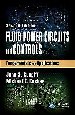 Fluid Power Circuits and Controls : Fundamentals and Applications, Hardcover ...