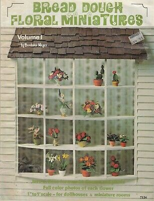 Bread Dough Floral Miniatures Volume 1 - doll house pattern book - 1976