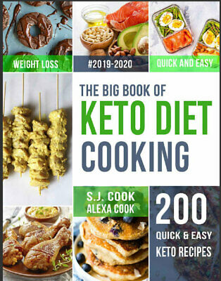 The Big Book of  Keto Diet  Cooking – 200 Quick & Easy Ketogenic ((P.D.F)) TOP C