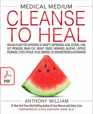 Medical Medium Cleanse to Heal by Anthony William🔥 (P.D.F) 🔥 Fast Delivery