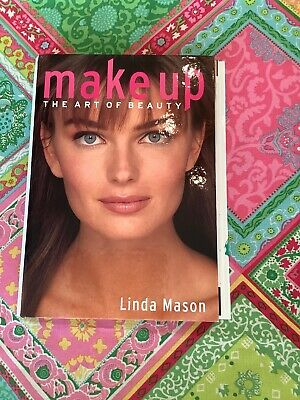Early 2000s Book Makeup : The Art of Beauty by Linda Mason (2003, Spiral)