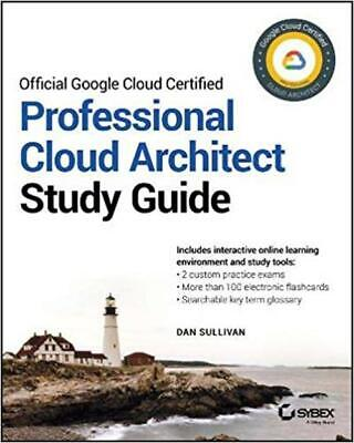 [P.D.F] Official Google Cloud Certified Professional Cloud Architect Study Guide