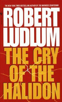 Cry of the Halidon, Paperback by Ludlum, Robert; Ryder, Jonathan, Brand New, ...