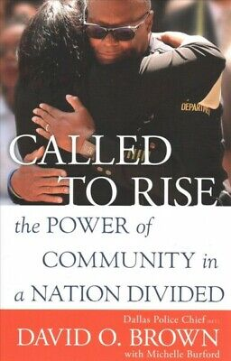 Called to Rise : The Power of Community in a Nation Divided, Paperback by Bro...